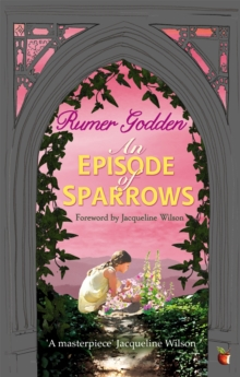 An Episode of Sparrows : A Virago Modern Classic, Paperback Book