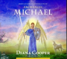 Meditation to Connect with Archangel Michael, CD-Audio Book