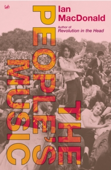 The People's Music : Selected Journalism, Paperback Book