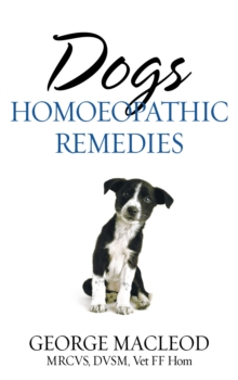 Dogs : Homoeopathic Remedies, Paperback Book
