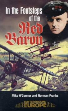 In the Footsteps of the Red Baron, Paperback Book