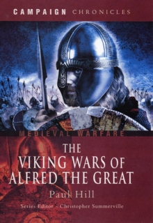 The Viking Wars of Alfred the Great, Hardback Book