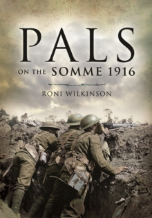 Pals on the Somme 1916, Paperback Book