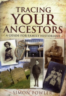 Tracing Your Ancestors, Paperback Book