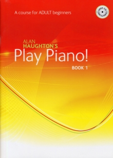 PLAY PIANO ADULT BOOK 1, Paperback Book