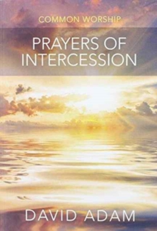 PRAYERS OF INTERCESSSION-COMMON WORSHIP, Paperback Book