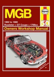 MGB Owners Workshop Manual : 1962 to 1980, Hardback Book