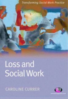 Loss and Social Work, Paperback Book
