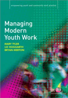 Managing Modern Youth Work, Paperback Book