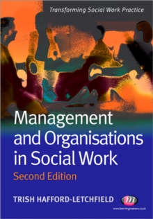 Management and Organisations in Social Work, Paperback Book