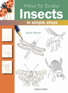 How to Draw Insects : in Simple Steps, Paperback Book