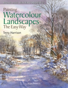 Painting Watercolour Landscapes the Easy Way : Brush with Watercolour 2, Paperback Book