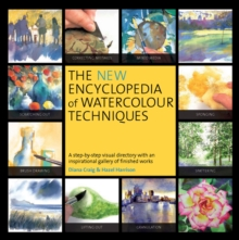 The New Encyclopedia of Watercolour Techniques, Paperback Book