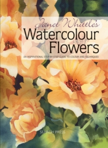 Janet Whittle's Watercolour Flowers, Paperback Book