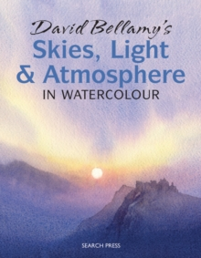 David Bellamy's Skies, Light and Atmosphere : in Watercolour, Paperback Book