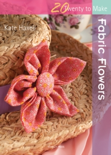 Fabric Flowers, Paperback Book