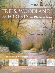 Trees, Woodlands and Forests : In Watercolour, Paperback Book