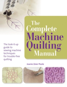 The Complete Machine Quilting Manual, Paperback Book