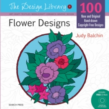 Flower Designs : 100 New and Original Hand-Drawn Copyright-Free Designs, Paperback Book