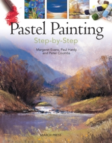 Pastel Painting Step-by-Step, Paperback Book