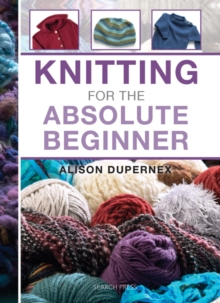 Knitting for the Absolute Beginner, Spiral bound Book