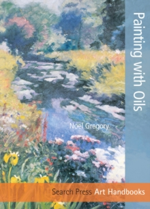 Painting with Oils, Paperback Book