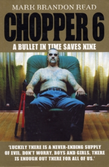 Chopper 6 : A Bullet in Time Saves Nine, Paperback Book
