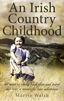 Irish Country Childhood, Paperback Book