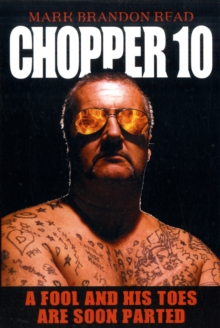 Chopper 10 : A Fool and His Toes are Soon Parted, Paperback Book