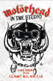 Motorhead : In the Studio, Paperback Book