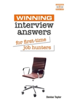 Winning Interview Answers for First-time Job Hunters, Paperback Book