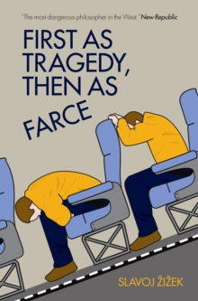 First As Tragedy, Then As Farce, Paperback Book