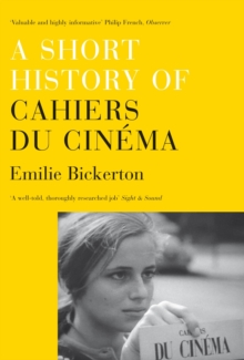 A Short History of Cahiers Du Cinema, Paperback Book