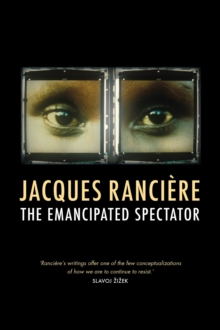 The Emancipated Spectator, Paperback Book