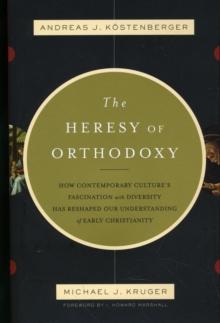 Heresy of Orthodoxy