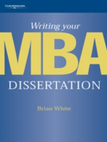 Writing Your MBA Dissertation, Paperback Book