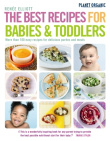 The Best Recipes for Babies and Toddlers, Paperback Book