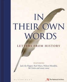 In Their Own Words : Letters from History, Hardback Book