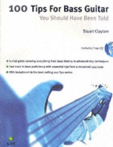 100 Tips For Bass Guitar You Should Have Been Told, Paperback Book