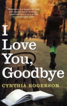I Love You, Goodbye, Paperback Book