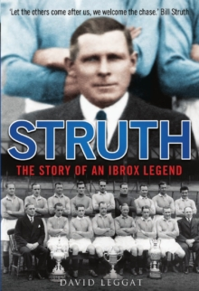 Struth - the Story of an Ibrox Legend, Hardback Book