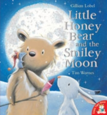 Little Honey Bear and the Smiley Moon, Paperback Book