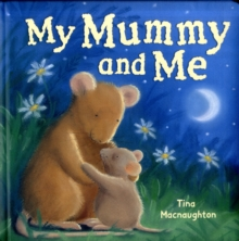 My Mummy and Me, Board book Book