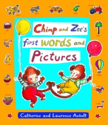 Chimp and Zee's First Words and Pictures, Hardback Book