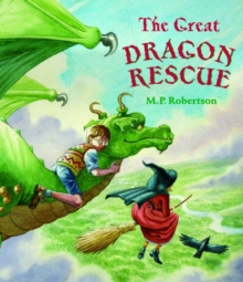 The Great Dragon Rescue, Paperback Book