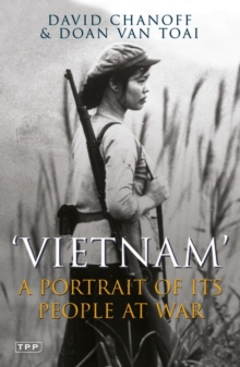 Vietnam : A Portrait of Its People at War, Paperback Book