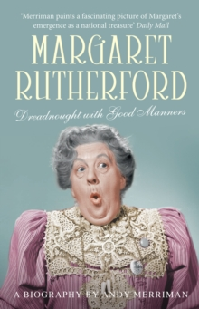 Margaret Rutherford : Dreadnought with Good Manners, Paperback Book