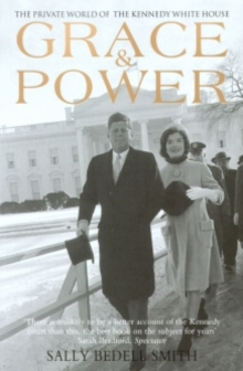Grace and Power : The Private World of the Kennedy White House, EPUB eBook