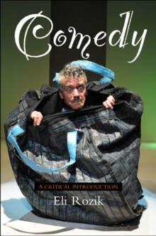 Comedy : A Critical Introduction, Paperback Book