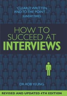How to Succeed at Interviews, Paperback Book